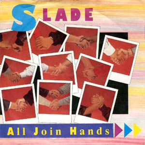 Slade - All Join Hands