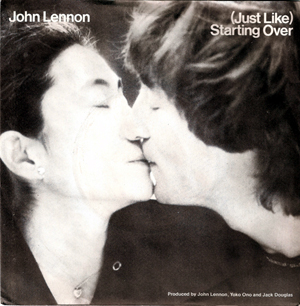 John Lennon, Yoko Ono - (Just Like) Starting Over / Kiss Kiss Kiss