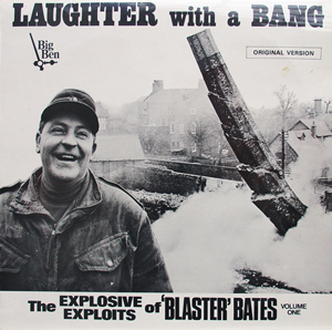 Blaster Bates - Laughter With A Bang Volume 1 (Mono)