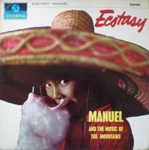Manuel And His Music Of The Mountains - Ecstasy