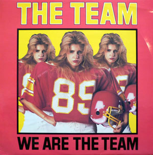 Team, The - We Are The Team