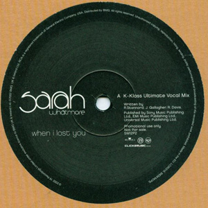SARAH WHATMORE - WHEN I LOST YOU (REMIXES)