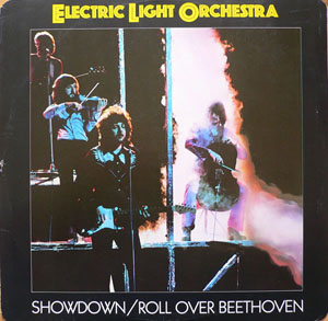 Electric Light Orchestra - Showdown / Roll Over Beethoven