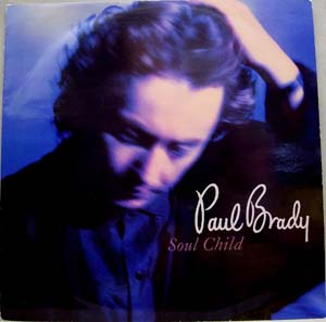 Paul Brady - Soul Child