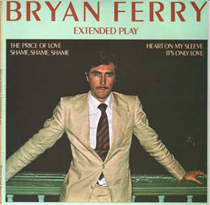 Bryan Ferry -  Extended Play