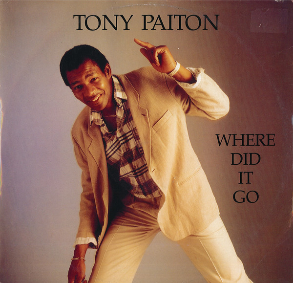 Tony Paiton - Where Did It Go