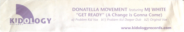 Donatella Movement Featuring MJ White - Get Ready (A Change Is Gonna Come)