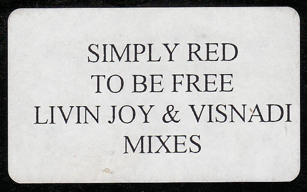 Simply Red - To Be Free (Livin Joy & Visnadi Mixes)