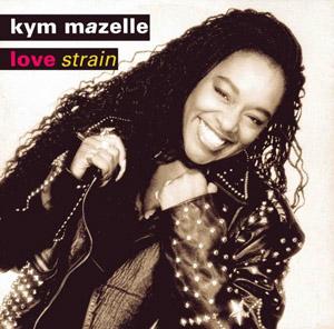 Kym Mazelle - Love Strain