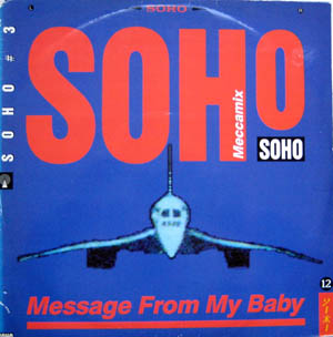 Soho - Message From My Baby (Meccamix)