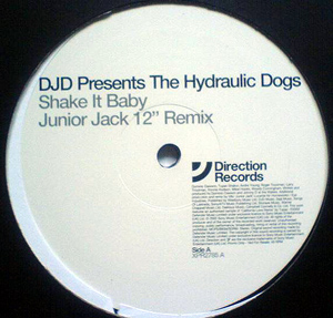 Hydraulic Dogs, The - Shake It Baby