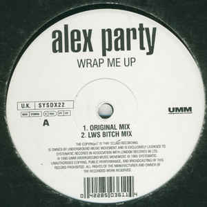 Alex Party - Wrap Me Up