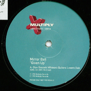Mirrorball - Given Up