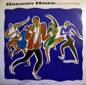 Gregory Hines - You Need Somebody