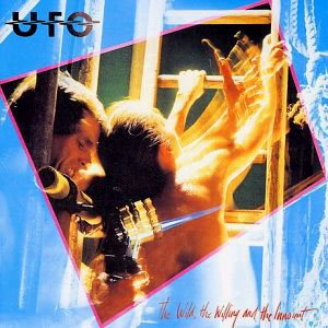 UFO - The Wild, The Willing And The Innocent