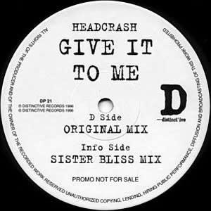 HEADCRASH - GIVE IT TO ME