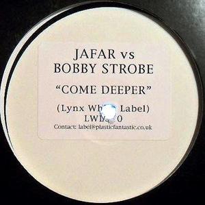 Jafar Vs Bobby Strobe - Come Deeper