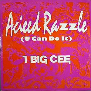 I Big Cee - Acieed Razzle