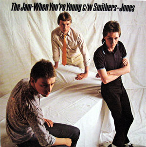 Jam - When You're Young / Smithers-jones