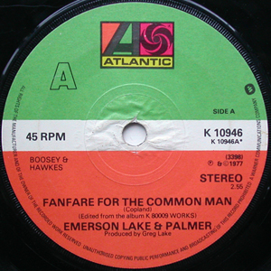 EMERSON, LAKE & PALMER ? - Fanfare For The Common Man - 45T x 1