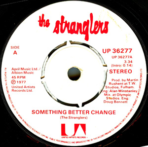 Stranglers, The - Something Better Change / Straighten Out