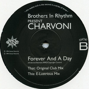 Brothers In Rhythm Presents Charvoni - Forever And A Day