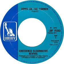 Creedence Clearwater Revival - Down On The Corner / Fortunate Son