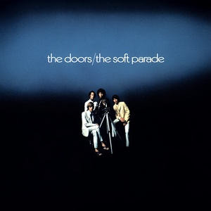 Doors, The - The Soft Parade (180gm)