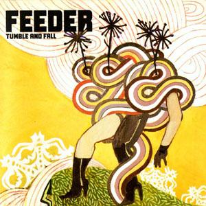 Feeder - Tumble And Fall