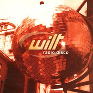 Wilt - Radio Disco