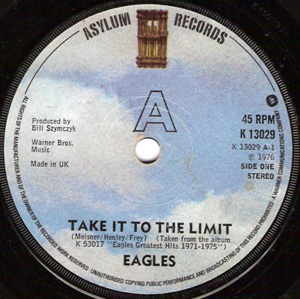 Eagles - Take It To The Limit / Best Of My Love