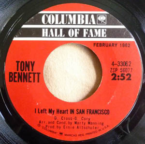 Tony Bennett - I Left My Heart In San Francisco/I Wanna Be Around