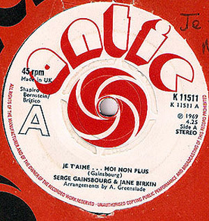 JANE BIRKIN SERGE GAINSBOURG - Je T'Aime ... Moi Non Plus - 7inch x 1