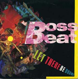 BOSS BEAT - Let There Be Drums - 12 inch x 1