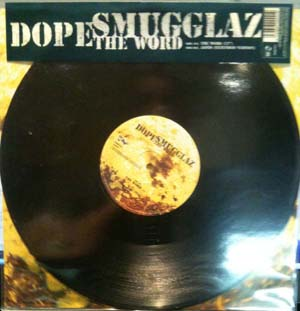Dope Smugglaz - The Word / Janis