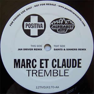 MARC ET CLAUDE - TREMBLE (REMIXES 1)