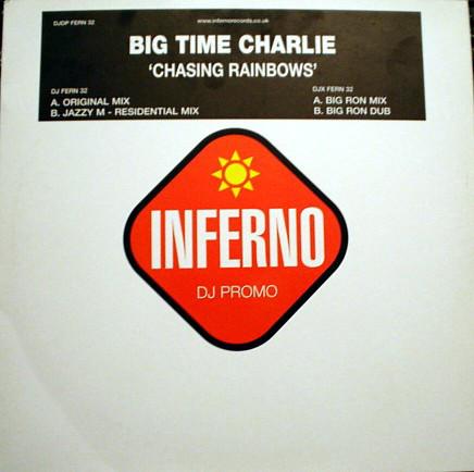 BIG TIME CHARLIE - CHASING RAINBOWS