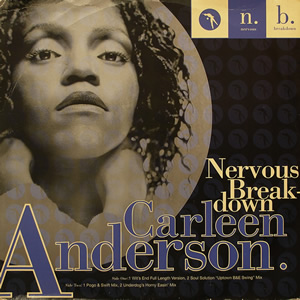 CARLEEN ANDERSON - NERVOUS BREAK-DOWN