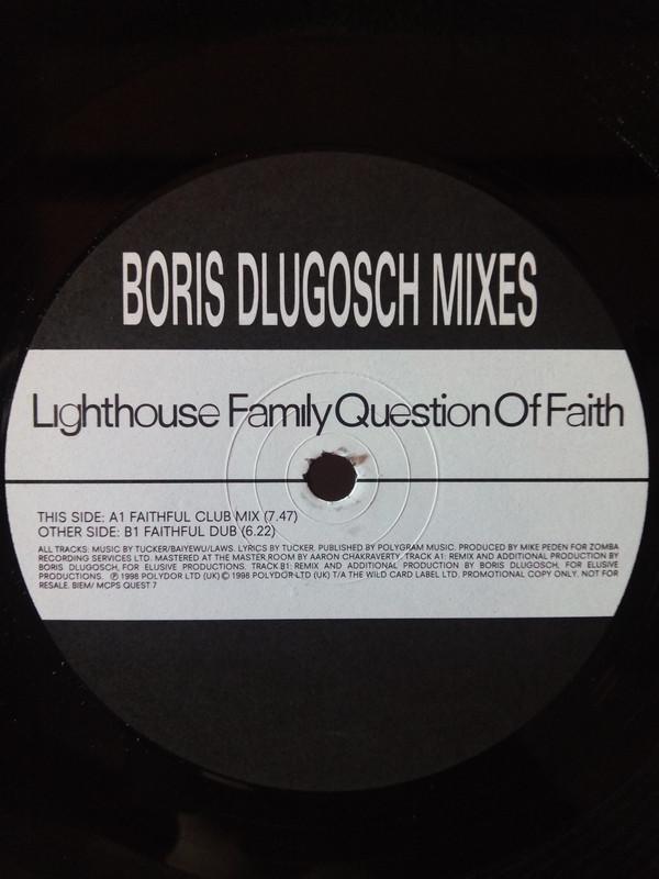 LIGHTHOUSE FAMILY - QUESTION OF FAITH (BORIS DLUGOSCH MIXES)