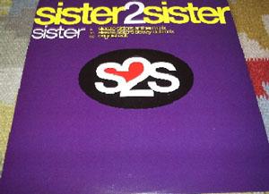 Sister 2 Sister - Sister