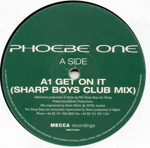 Phoebe One - Get On It