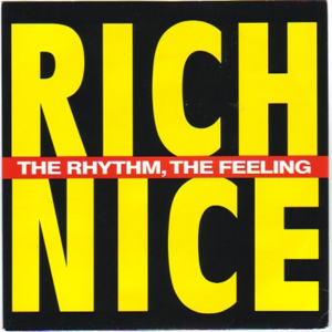 Rich Nice - The Rhythm, The Feeling