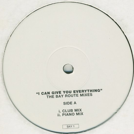 Wet Wet Wet - I Can Give You Everything - The Bay Route Mixes