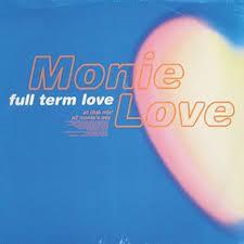 MONIE LOVE - Full Term Love - 12 inch x 1