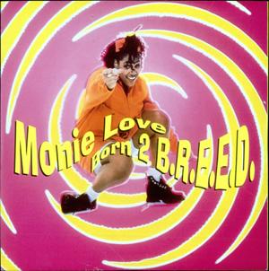 MONIE LOVE - Born 2 B.R.E.E.D. - 12 inch x 1