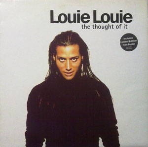 Louie Louie - The Thought Of It