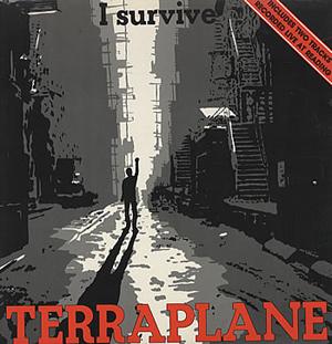 Terraplane - I Survive