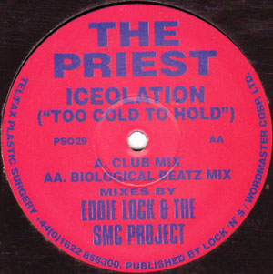 Priest, The - Iceolation (Too Cold To Hold)