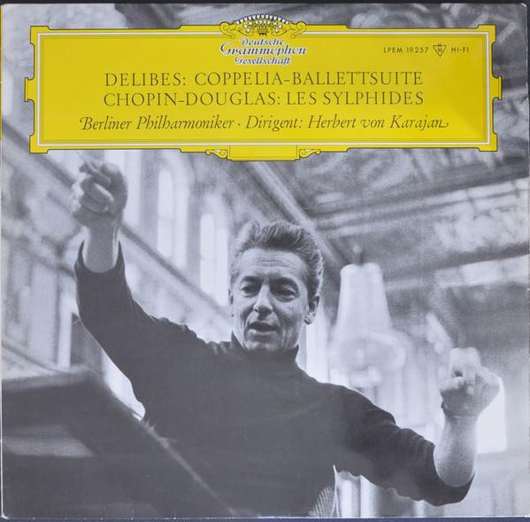 Delibes/Chopin - Karajan - Berlin Phil. Orch. - Coppelia Ballet Suite - Les Sylphides