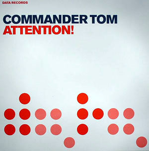COMMANDER TOM - Attention! - 12 inch x 1